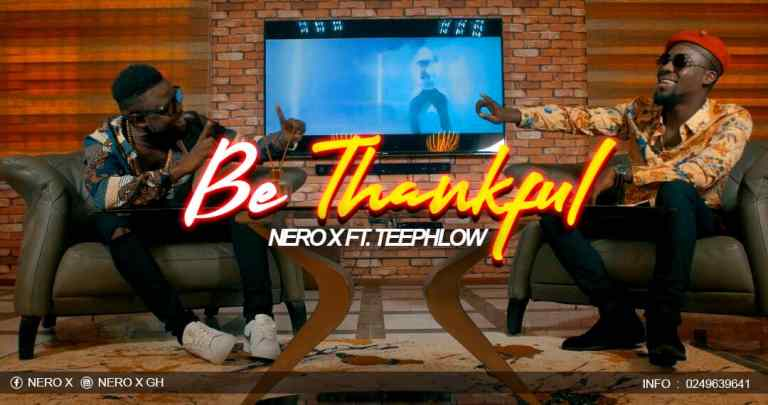 Nero X ft. Teephlow - Be Thankful (Prod By WillisBeatz)